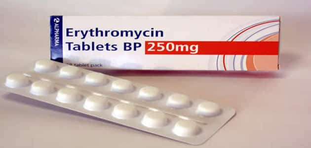 دواعي استعمال اريثرومايسين Erythromycin أنواعه والآثار الجانبية
